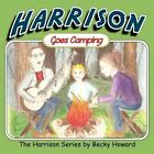 Harrison Goes Camping by Becky L Howard (Paperback / softback, 2012)