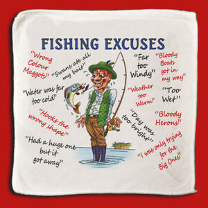 Fishing Excuses - MicroFibre  Cleaning Cloth - Idea Gift