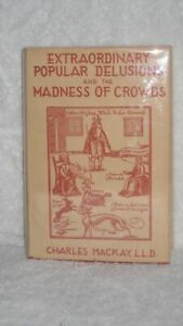 Extraordinary-Popular-Delusions-And-the-Madness-of-Crowds-by-Charles-MacKay