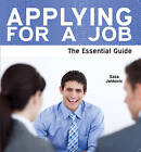 Applying for a Job: The Essential Guide by Sasa Jankovic (Paperback, 2010)