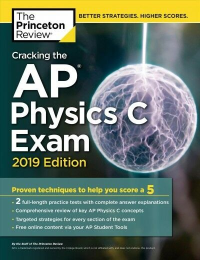 College Test Preparation: Cracking the AP Physics C Exam, 2019 Edition by  Princeton Review (2018, Paperback)