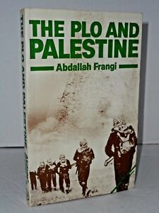 The-PLO-and-Palestine-by-Abdallah-Frangi-third-world-studies-middle-east-history