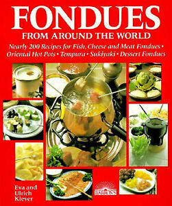 Fondues-from-Around-the-World-Nearly-200-Recipes