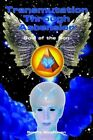 Transmutation Through Ascension Soul of The Son 9781414023755 Paperback