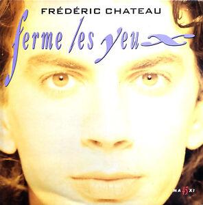 Frederic-Chateau-12-034-Ferme-Les-Yeux-Club-Remix-France-EX-M