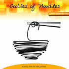 Oodles of Noodles: Comfort Activity and More by Offshoot Books (Paperback / softback, 2016)
