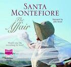 The Affair by Santa Montefiore (CD-Audio, 2010)
