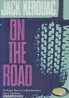 On the Road by Jack Kerouac (CD-Audio, 2005)