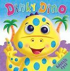 Dinky Dino by Bonnier Books Ltd (Board book, 2011)