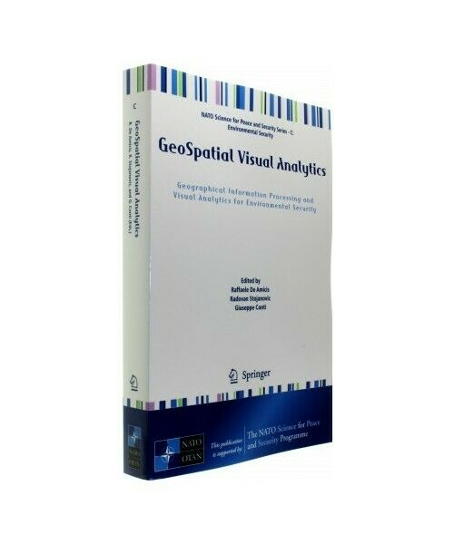 """""""Geospatial Visual Analytics: Geographical Information Processing and Visual An"""