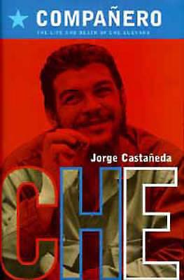 (Good)-Companero: Life and Death of Che Guevara (Hardcover)-Castaneda, Jorge-074