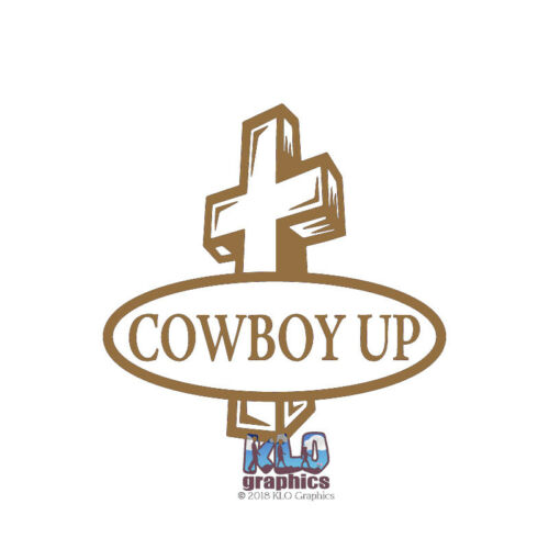 COWBOY UP with CROSS vinyl Sticker Rodeo ANGEL FAITH HOPE PEACE