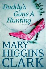 Daddy's Gone a Hunting by Mary Higgins Clark (2013, Hardcover)
