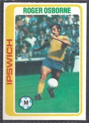 -#322- IPSWICH PALE BLUE BACK 1979 ROGER OSBORNE TOPPS-FOOTBALL