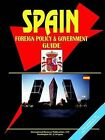Spain Foreign Policy and Government Guide by International Business Publications, USA (Paperback / softback, 2004)