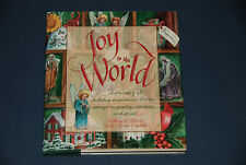 Joy to the World: A Treasury of Holiday Traditions, Stories, Recipes & More - HC
