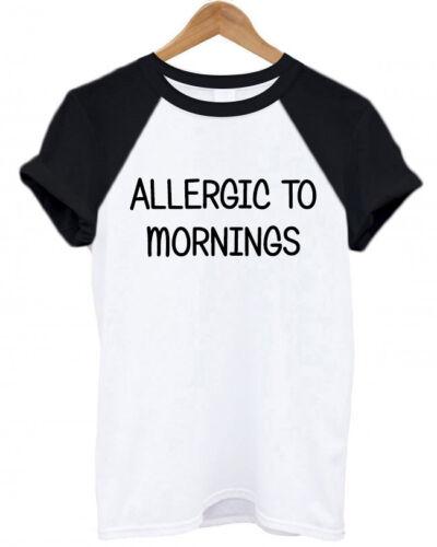 ALLERGIC TO MORNINGS Christmas Present sassy tumblr Secret Santa unisex T Shirt