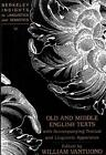 Old and Middle English Texts with Accompanying Textual and Linguistic Apparatus (1995, Taschenbuch)