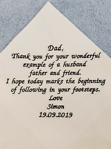 Thank you for being a loving example of a husband Father of the Groom Wedding Handkerchief I hope today marks the..... and friend father