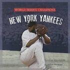 New York Yankees by MS Sara Gilbert (Hardback, 2013)