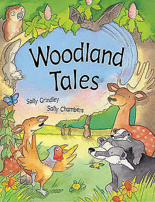 Woodland Tales, Grindley, Sally, Very Good Book