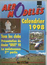 AERO MODELES N°15 - DOSSIER BRUIT - DOSSIER MAINTENANCE : MOTORISATION-CELLULE
