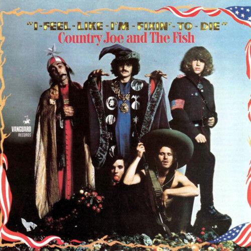 Country Joe & the Fi - I Feel Like I'm Fixin To Die [New Vinyl] 180 Gram