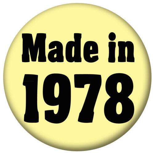 Handbag Mirror Bottle Opener Fridge Magnet Made in 1978 70/'s Birthday Badges