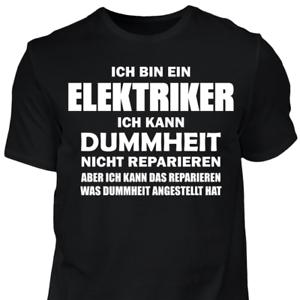T-Shirt-Elektriker-Dummheit-Lustig-Geschenk-Spruch-Handwerker-Baustelle