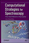 Computational Strategies for Spectroscopy: from Small Molecules to Nano Systems by John Wiley and Sons Ltd (Hardback, 2011)