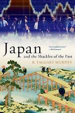 Japan and the Shackles of the Past, Murphy, R. Taggart, New