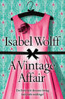 A Vintage Affair by Isabel Wolff (Paperback, 2009)