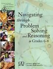 Navigating Through Problem Solving and Reasoning in Grades 6-8 by Susan N. Friel (Hardback, 2009)