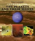 Introducing the Planets and their Moons by Peter Cattermole (Paperback, 2014)