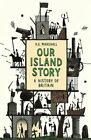 Our Island Story by H. E. Marshall (Paperback, 2014)