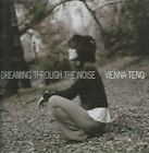 Dreaming Through The Noise 0601143109126 by Vienna Teng CD