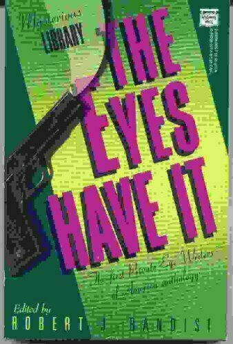 The Eyes Have It : The First Private Eye Writers of America Anthology