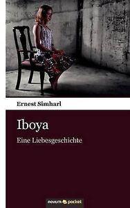 Simharl-Ernest-Iboya-Eine-Liebesgeschichte-Very-Good-Book