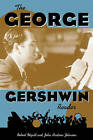 The George Gershwin Reader by Oxford University Press Inc (Paperback, 2007)