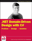 NET Domain-Driven Design with C#: Problem, Design, Solution by Tim McCarthy (Paperback, 2008)