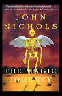 The Magic Journey by John Treadwell Nichols (Paperback)