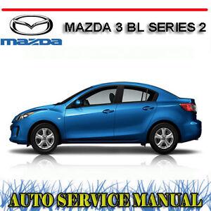 mazda 3 bl series 2 mazda 3 mps 2011 2013 workshop service repair rh ebay com au 2013 mazda 3 parts manual 2014 mazda 3 repair manual