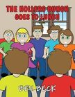 The Hollers Bunch Goes to Lunch by Bev Beck (Paperback / softback, 2013)
