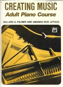 """creating Music: Adult Piano Course"" Music Book-extremely Rare Out Of Print-new!"