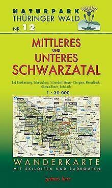 Naturpark Thüringer Wald 12. Mittleres und unteres Schwa... | Buch | Zustand gut