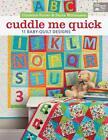 Cuddle Me Quick von Darra Duffy Williamson und Christine Porter (2013, Taschenbuch)