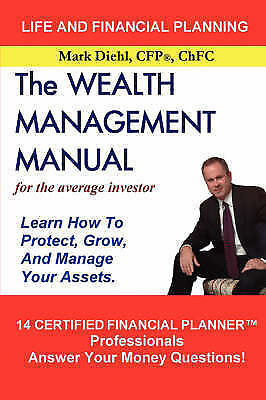The Wealth Management Manual, Diehl, Mark, Very Good, Paperback