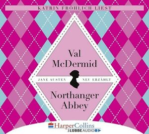 JANE-AUSTENS-NORTHANGER-ABBEY-MCDERMID-VAL-6-CD-NEU