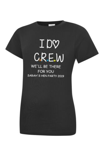 Friends I do Crew Hen Do Party Bride Tribe 2019 Personalised T-shirt FREE GIFT
