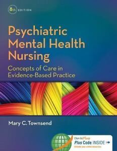 Test Bank Psychiatric Mental Health Nursing Townsend 8th Edition